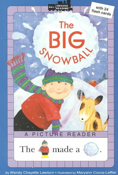 The Big Snow Ball (All Aboard Reading)