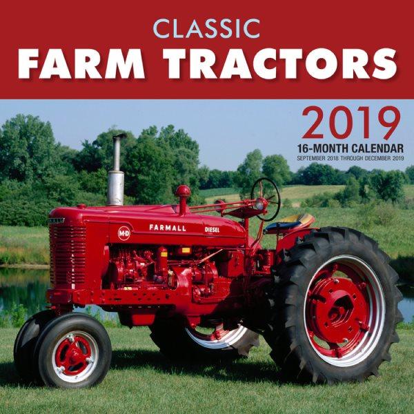 Classic Farm Tractors 2019 Calendar
