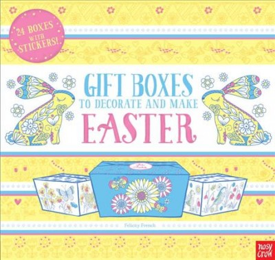 Gift Boxes to Decorate and Make - Easter