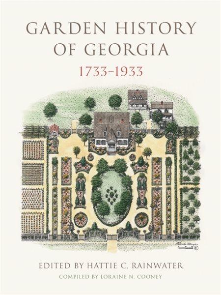 Garden History of Georgia, 1733?933