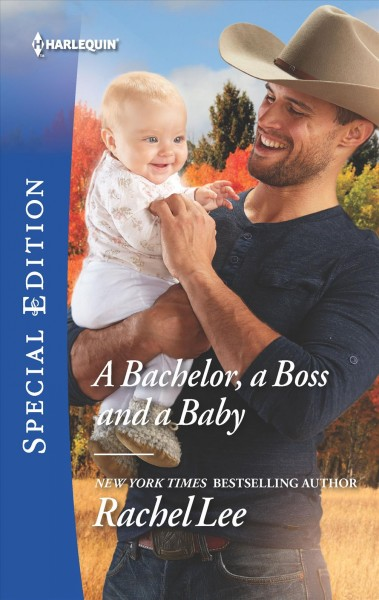 A Bachelor, a Boss and a Baby