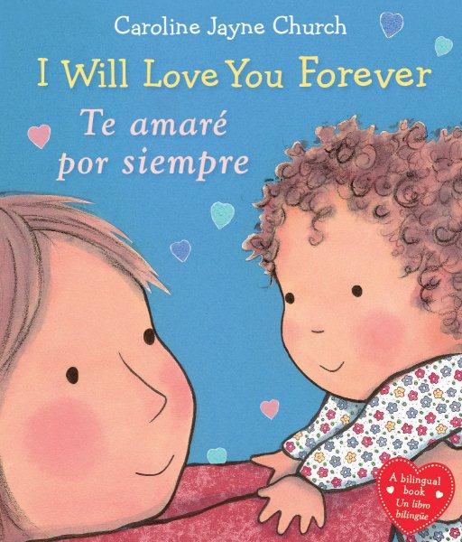 I Will Love You Forever / Te amar?por siempre