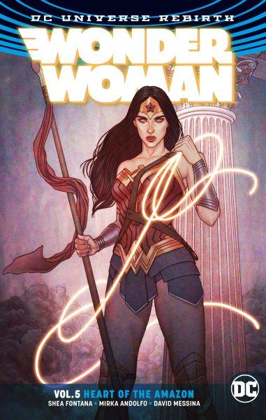 Wonder Woman 5 - Heart of the Amazon - Rebirth