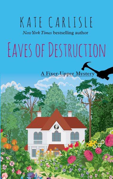Eaves of Destruction