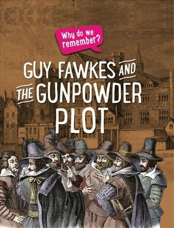 Why Do We Remember the Gunpowder Plot