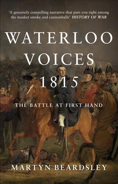 Waterloo Voices 1815