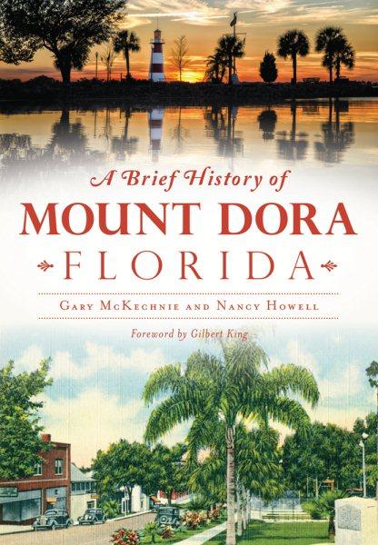 A Brief History of Mount Dora, Florida