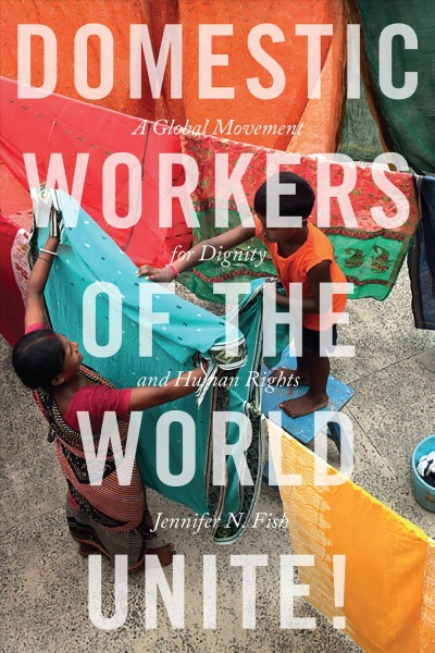 Domestic Workers of the World Unite!