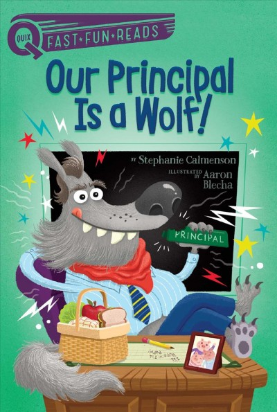 Our Principal Is a Wolf!