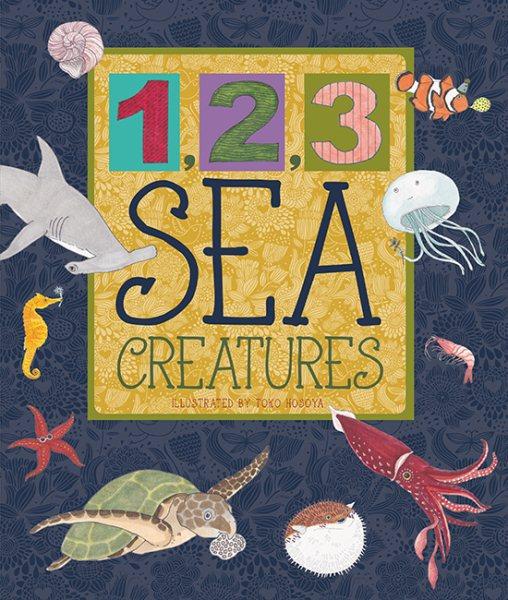 1, 2, 3 Sea Creatures