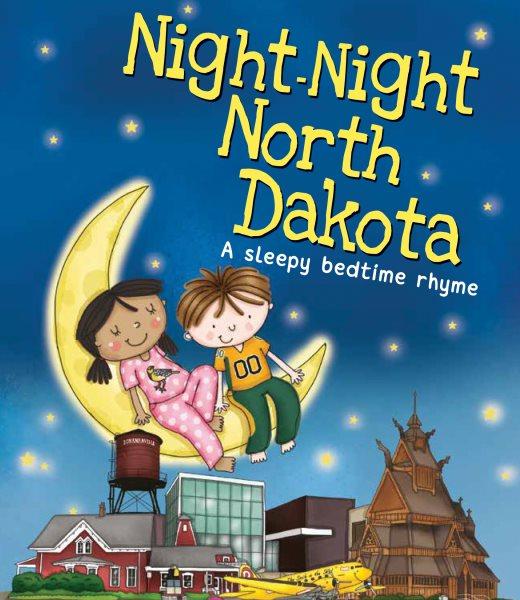 Night-night North Dakota