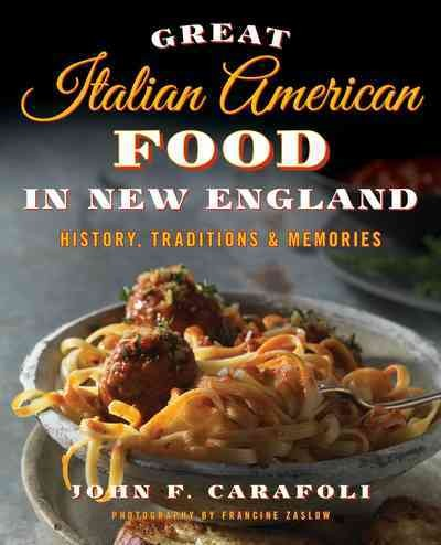 Great Italian American Food in New England