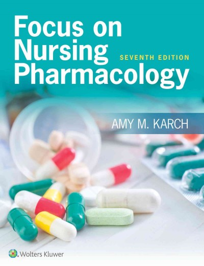 Karch Focus on Nursing Pharmacology + Prepu