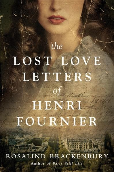 The Lost Love Letters of Henri Fournier