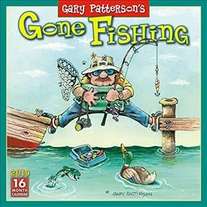Gary Patterson Gone Fishing 2019 Calendar
