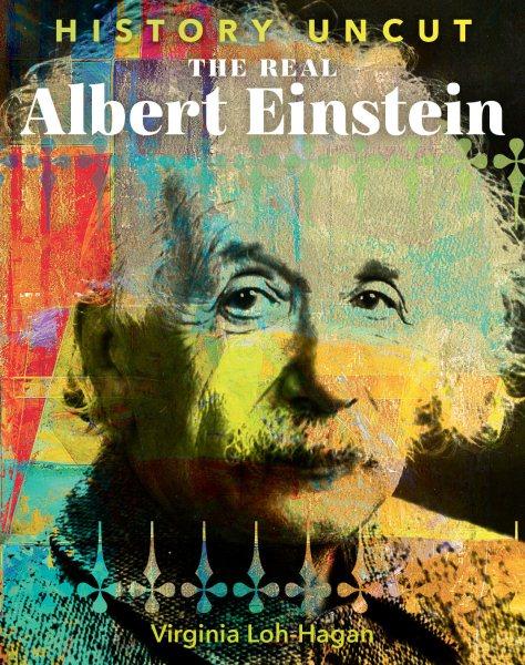 The Real Albert Einstein
