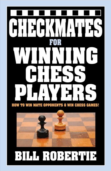 Checkmates for Winning Chess Players