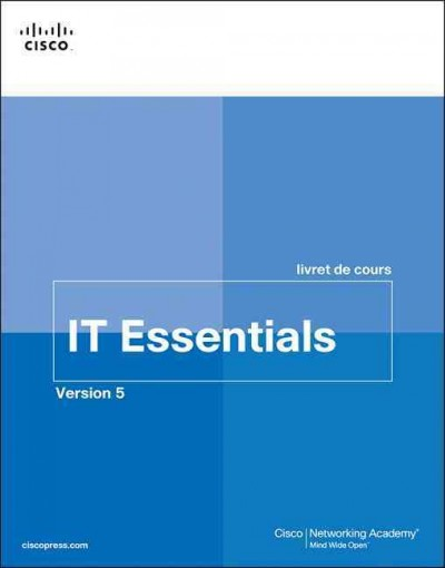 French It Essentials PC Hardware and Software Course Booklet, Version 5