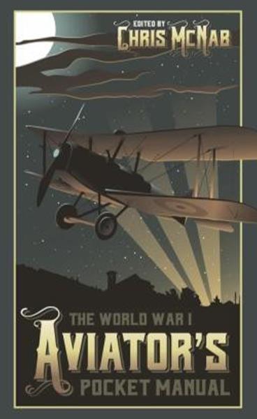 The World War I Aviator Pocket Manual