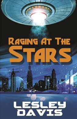 Raging at the Stars