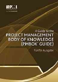 A Guide to the Project Management Body of Knowledge