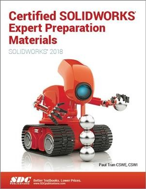Certified SOLIDWORKS Expert Preparation Materials 2018