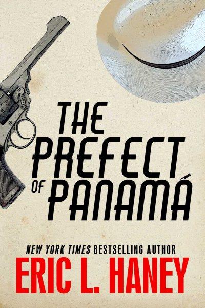 The Prefect of Panama