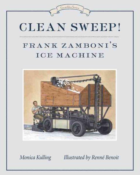 Clean Sweep! Frank Zamboni\