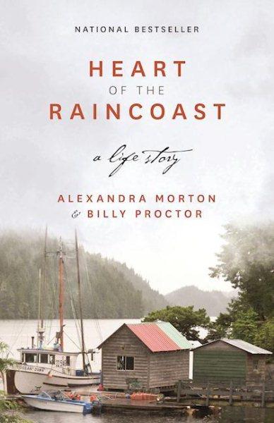 Heart of the Raincoast