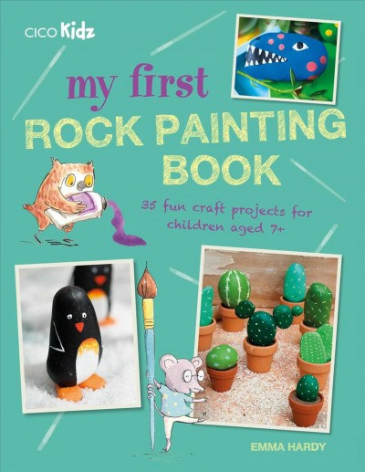 My First Rock Painting Book