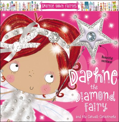 Daphne the Diamond Fairy and the Catwalk Catastrophe