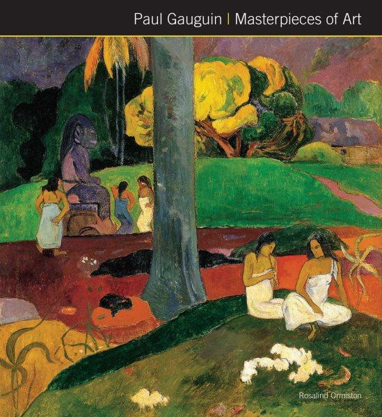 Paul Gauguin Masterpieces of Art