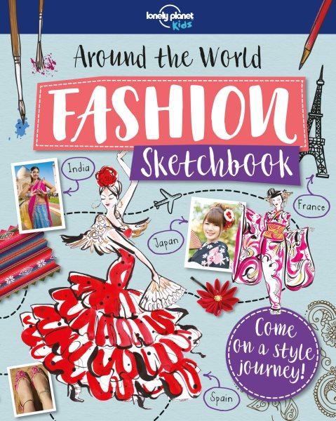 Around the World Fashion Sketchbook