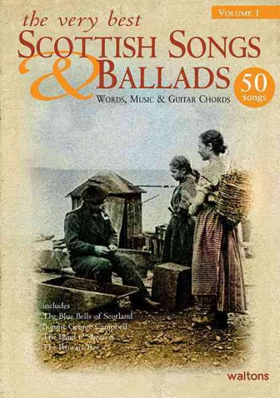 The Very Best Scottish Songs & Ballads