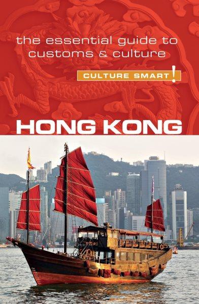 Culture Smart! Hong Kong