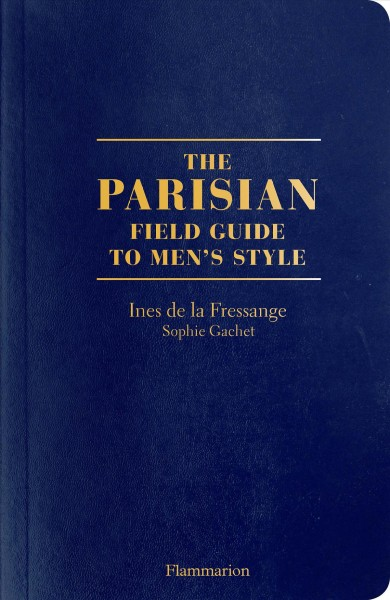 The Parisian Field Guide to Men\