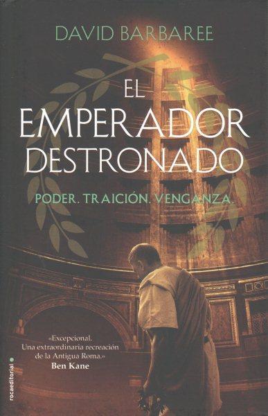 El emperador destronado/ Deposed