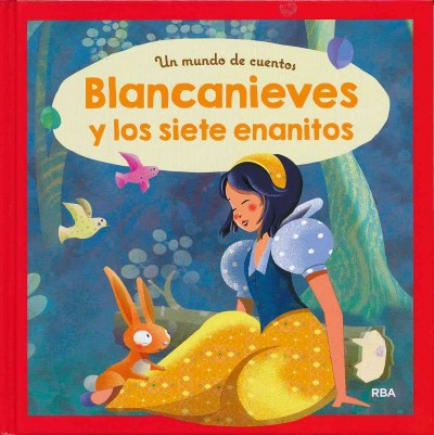Blancanieves y los siete enanitos/ Snow White and the Seven Dwarfs