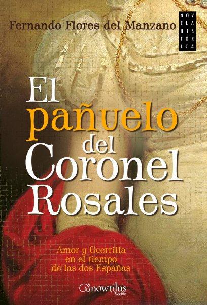 El pa雝elo del Coronel Rosales / The scarf of Coronel Rosales