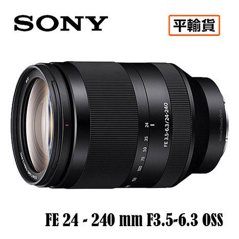 SONY 索尼 FE 24-240mm F3.5-6.3 OSS 鏡頭 SEL24240 平行輸入 店家保固一年