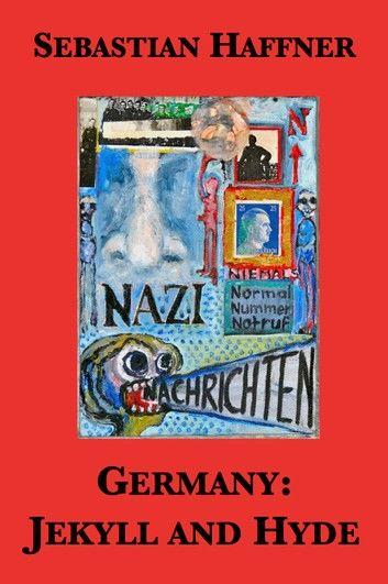 Germany: Jekyll and Hyde