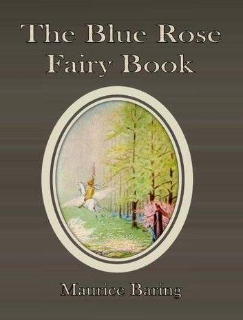The Blue Rose Fairy Book