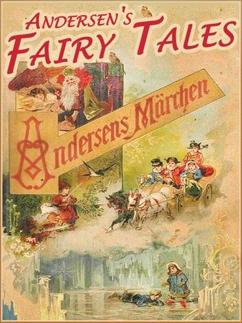 Andersen Fairy Tales (Illustrated and Free Audiobook Link)
