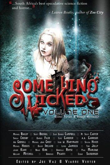 Something Wicked Anthology, Vol. One