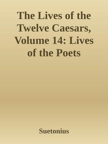 The Lives of the Twelve Caesars Volume XI