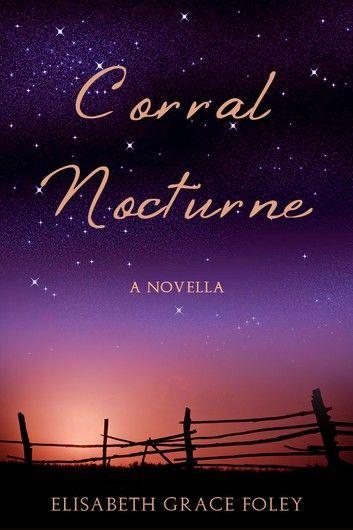 Corral Nocturne: A Novella