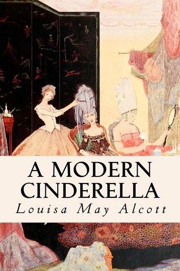 A Modern Cinderella