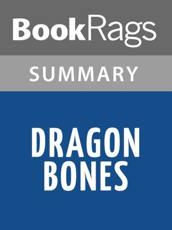 Dragon Bones: A Novel by Lisa See Summary & Study Guide