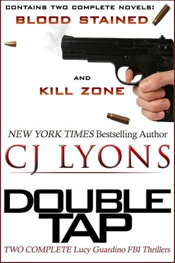 DOUBLE TAP: two complete Lucy Guardino FBI Thrillers