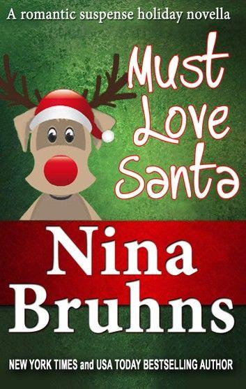 Must Love Santa: The Sweet Version